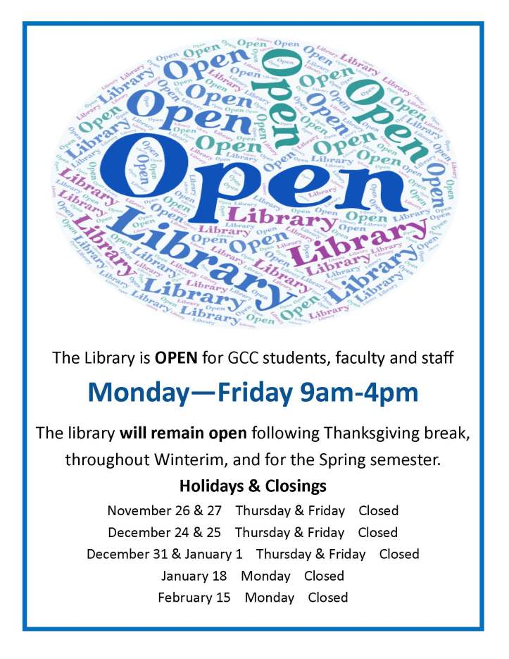flyer with GCC Library hours Monday through Friday 9am-4pm